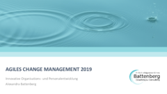 Agiles Change Management 2019 Battenberg Coaching und Consulting